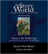 The Story of the World: History for the Classical Child [Audio]