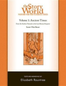 The Story of the World: History for the Classical Child: Ancient Times: Tests and Answer Key