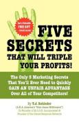 Five Secrets That Will Triple Your Profits!