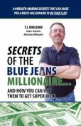 Secrets of the Blue Jeans Millionaire