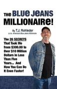 The Blue Jeans Millionaire!