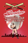 The Boston Baseball Fan Word Search