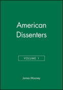 American Dissenters: v. 1
