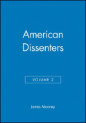 American Dissenters: v. 2