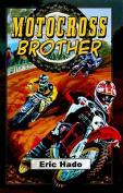 Motocross Brother (Dream