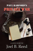 Paul Radford's Private War