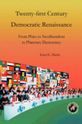 Twenty-First Century Democratic Renaissance