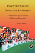 Twenty-First Century Democratic Renaissance