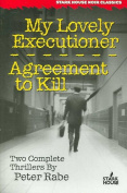My Lovely Executioner/Agreement to Kill