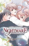 Afterschool Nightmare: v. 1