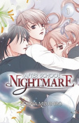 Afterschool Nightmare: v. 1