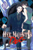 Her Majesty's Dog: v. 10