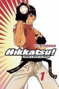 Hikkatsu!, Volume 1