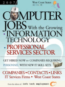 Computer Jobs with the Growing Information Technology Professional Services Sector [2007] Companies-Contacts-Links - IT Services Firms - West Coast States