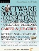 Software Programmer - Consultant - Network Engineer - Application Developer [2008] Career & Job Guide