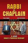 Rabbi vs. Chaplain