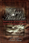 Edgar Allan Poe Annotated and Illustrated Entire Stories and Poems