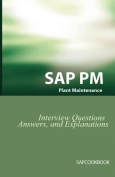 SAP PM Interview Questions, Answers, and Explanations