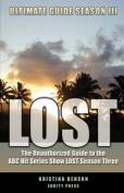 LOST Ultimate Guide Season III