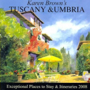 Karen Brown's Tuscany & Umbria  : Exceptional Places to Stay & Itineraries (Karen Brown's Tuscany & Umbria