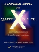 A Universal Model for Safety X-cellence