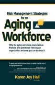 Risk Strategies for an Aging Workforce