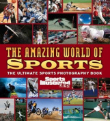 The Amazing World of Sports
