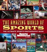 The Amazing World of Sports