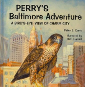 Perry's Baltimore Adventure