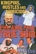 Philadelphia True Noir