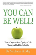You Can Be Well