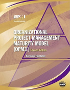 Organisational Project Management Maturity Model (OPM3)
