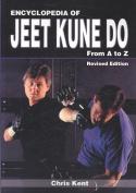 Encyclopedia of Jeet Kune Do