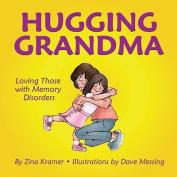 Hugging Grandma