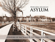 Northern Michigan Asylum