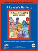 A Leader's Guide to Real Stories, Real Teens