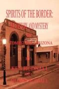 Spirits of the Border