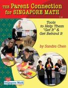 The Parent Connection for Singapore Math