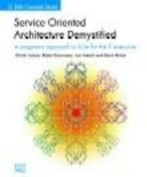 Service Orientated Architecture Demystified
