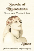 Secrets of Rejuvenation