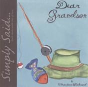 Dear Grandson (Simply Said)