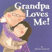 Grandpa Loves Me (Simply Said) [Board book]