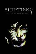 Shifting: Volume I