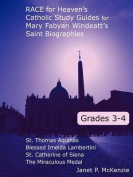 Race for Heaven's Catholic Study Guides for Mary Fabyan Windeatt's Saint Biographies