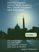 Race for Heaven's Catholic Study Guides for Mary Fabyan Windeatt's Saint Biographies Grade 7