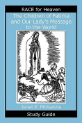 The Children of Fatima and Our Lady's Message to the World Study Guide