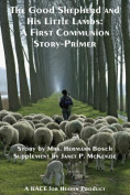 The Good Shepherd and His Little Lambs Study Edition