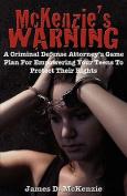 McKenzie's Warning