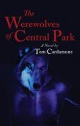 The Werewolves of Central Park