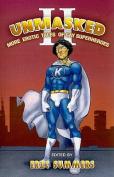 Unmasked: More Erotic Tales of Gay Superheroes